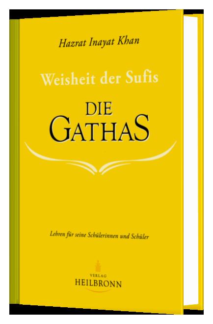 Die Gathas – Weisheit der Sufis